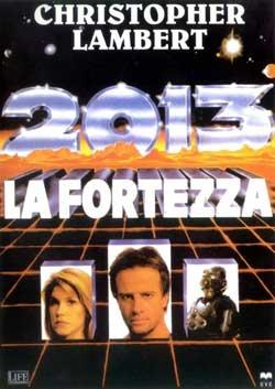 2013 la fortezza locandina